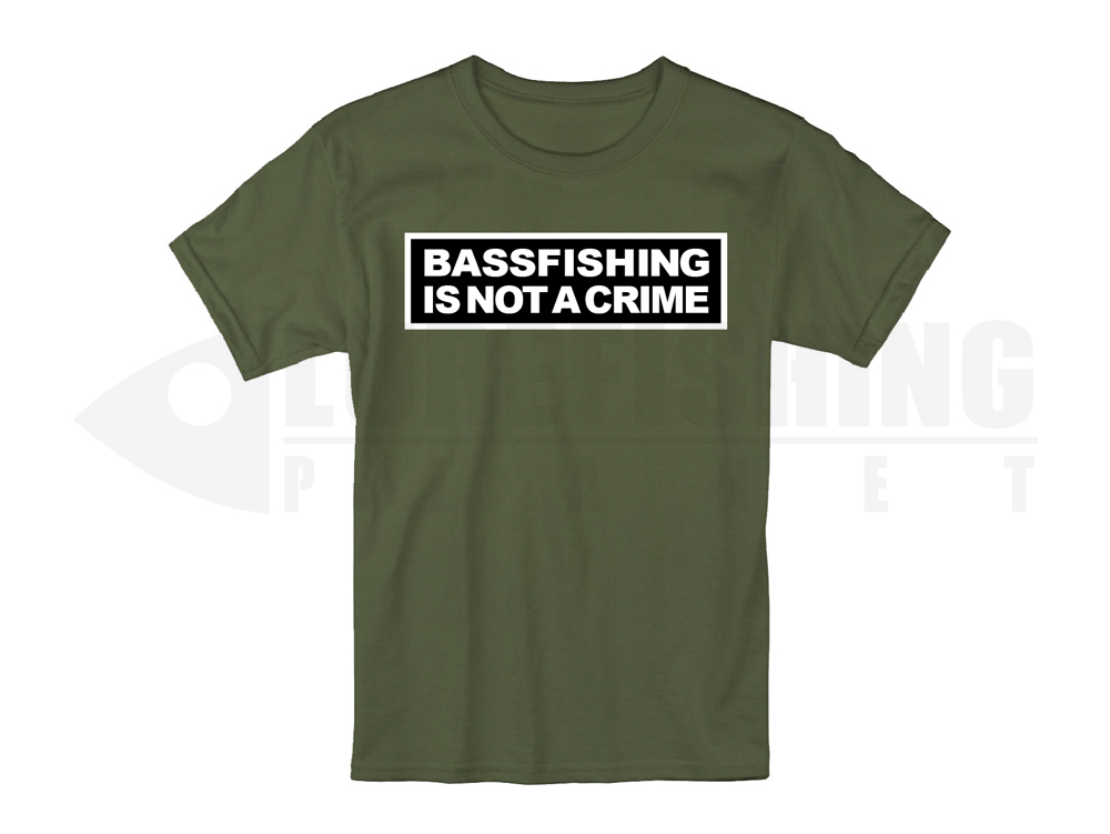 T-shirt-tee-bass-fishing-is-not-a-crime-bassfishing-bassfishingisnotacrime-olive-lurefishing-planet.